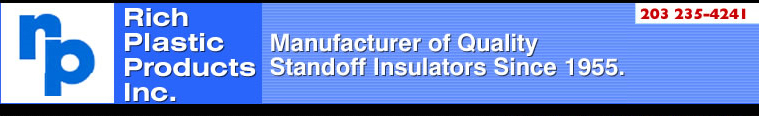Rich Plastics Products Inc. | Manufacturer of Quality Standoff Insulators Since 1955